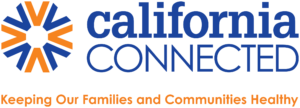 California Connected: Keeping Our Families and Communities Healthy