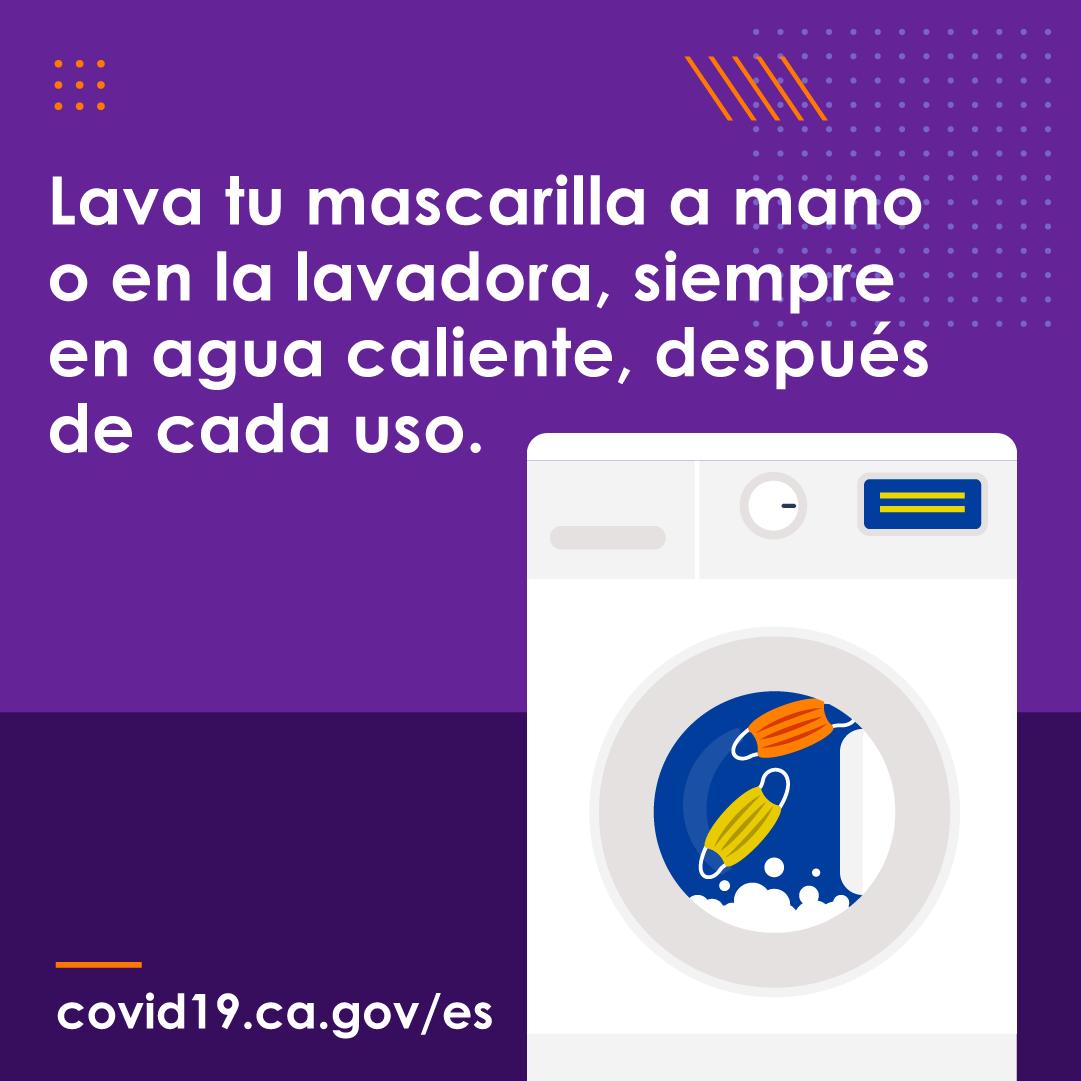 Lava tu mascarilla a mano o en la lavadora, siempre en agua caliente, despues de cada uso.